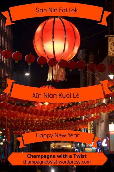 San Nin Fai Lok, Happy New Year, Cantonese, Mandarin, Chinatown