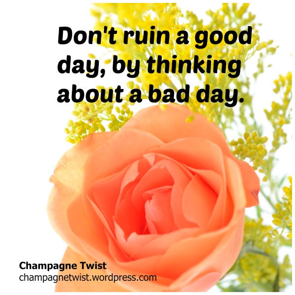 quote friday - champagnetwist.wordpress.com