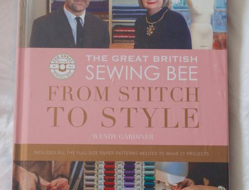 Book Review The Great British Sewing Bee From Stitch To Style By