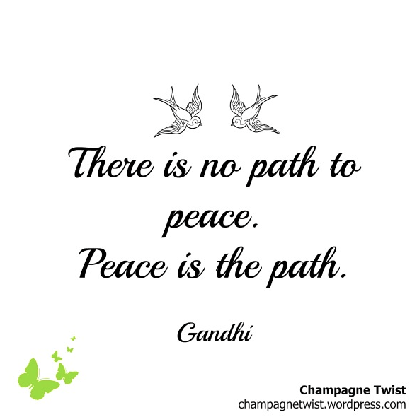 Gandhi Quote Friday champagnetwist.wordpress.com