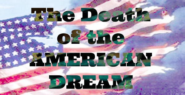 3 quotes which sum up everything wrong with the AmericanDream