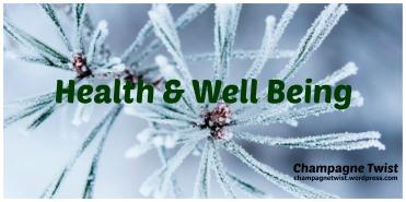 January 2017 Health and Wellbeing January 2017 Champagne Twist champagnetwist.wordpresss.com