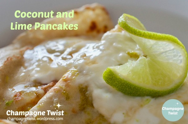 coconut and lime pancakes recipe by champagne twist champagnetwist.wordpress.com