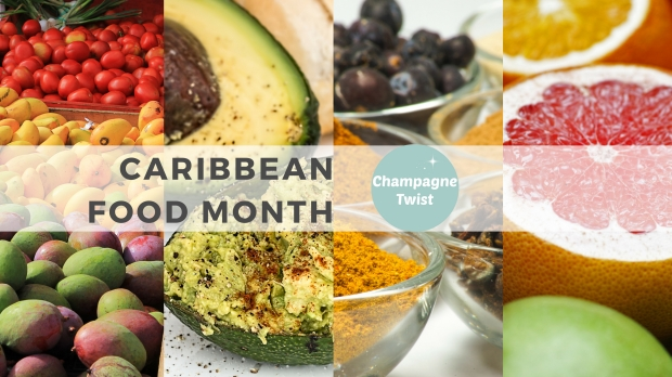 Caribbean food month, August 2018, Champagne Twist